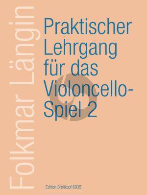 Langin Praktischer Lehrgang für das Violoncellospiel Vol.2 Erw. 1.Lage und Doppelgriffe-Stricharten