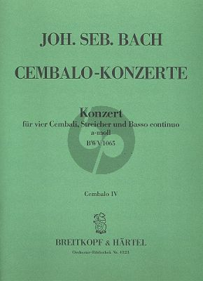 Bach Concerto a-moll BWV 1065 4 Cembali-Str.-Bc Cembalo 4 Stimme