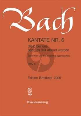 Bach Kantate No.6 BWV 6 - Bleib bei uns, den es will Abend werden (Stay with us, the evening approaches) (Deutsch/Englisch) (KA)