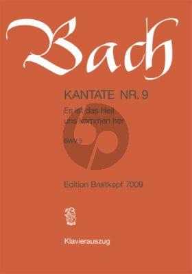 Bach Kantate No.9 BWV 9 - Es ist das Heil uns kommen her (Deutsch) (KA)