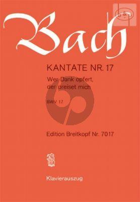 Kantate BWV 17 - Wer Dank opfert, der preiset mich
