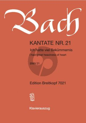 Bach Kantate No.21 BWV 21 - Ich hatte viel Bekummernis (I had great heaviness of heart) Klavierauszug (Deutsch/Englisch)