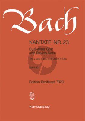 Bach Kantate No.23 BWV 23 - Du wahrer Gott und davids Sohn (Thou very God, and David's son) (Deutsch/Englisch) (KA)