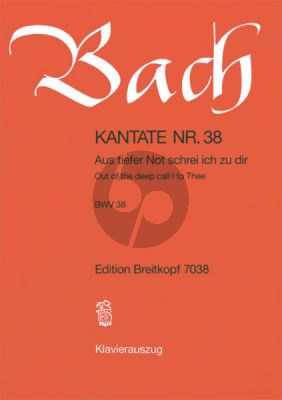 Bach Kantate No.38 BWV 38 - Aus tiefer Not schrei ich zu dir (Out of the deep call I to Thee) (Deutsch/Englisch) (KA)