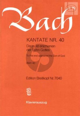 Kantate BWV 40 - Darzu ist erschienen der Sohn Gottes (To this end appeared the Son of God)