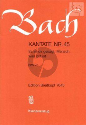 Kantate BWV 45 - Es ist dir gesagt, Mensch, was gut ist