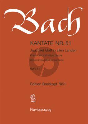 Bach Kantate No.51 BWV 51 - Jauchzet Gott in allen Landen (Praise Jehovah all ye people) (Deutsch/Englisch/Franzosisch) (KA)