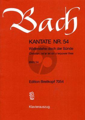 Bach Kantate No.54 BWV 54 - Widerstehe doch der Sunde (Christian, ne'er let sin o'erpower thee) Klavierauszug (Deutsch/Englisch)