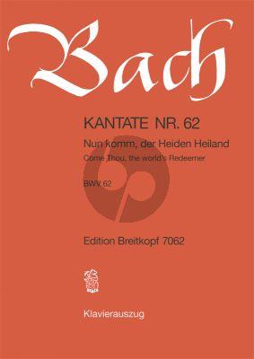 Bach Kantate BWV 62 - Nun komm, der Heiden Heiland (Come Thou, the world's Redeemer) Klavierauszug (dt./engl.)