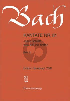 Bach Kantate BWV 81 - Jesus schlaft, was soll ich hoffen KA (dt.)
