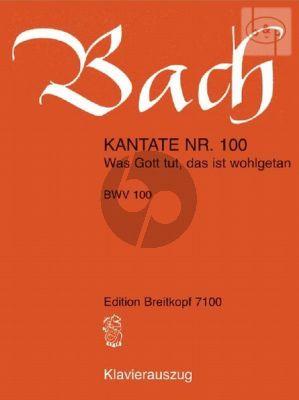 Kantate No.100 BWV 100 - Was Gott tut, das ist wohlgetan