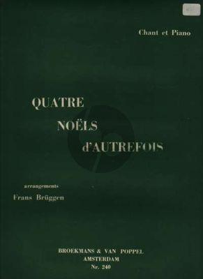 Bruggen 4 Noels d'Autrefois Voice and Piano