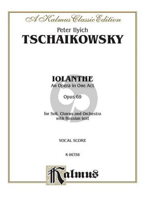 Tchaikovsky Iolanthe Op.69 (Opera in One Act) Vocalscore (russ)