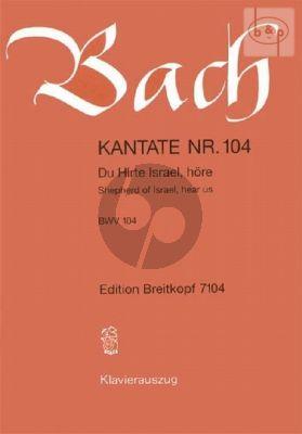 Bach Kantate No.104 BWV 104 - Du Hirte Israel, hore (Shepherd of Israel, hear us) (Deutsch/Englisch) (KA)