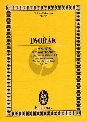 Dvorak Vodník - Der Wassermann Op.107 B 195 (Sinfonische Dichtung Sympony Orchestra) (Study Score)