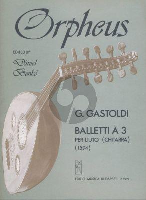 Gastoldi Balletti a 3 per Liuto o Chitarra (Dániel Benkő)