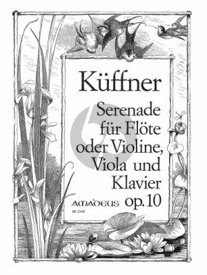 Kuffner Serenade Opus 10 Flöte oder Violine-Viola-Klavier (Bernhard Pauler)