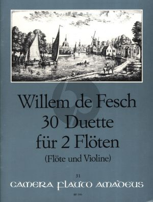 Fesch 30 Duette Op.11 2 Floten (Flote und Violine)