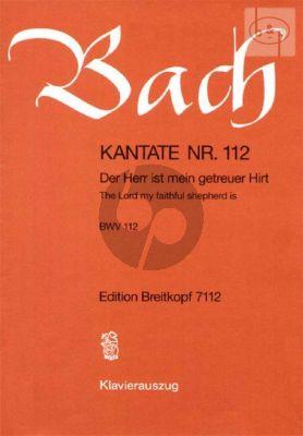 Bach Kantate No.112 BWV 112 - Der Herr ist mein getreuer Hirt (The Lord my faithful shepherd is) (Deutsch/Englisch) (KA)