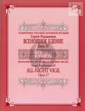 Rachmaninoff All-Night Vigil Op.37 Vocal Score (Edited by Vladimir Morosan and Alexander Ruggieri) (Russian with Transliteration)