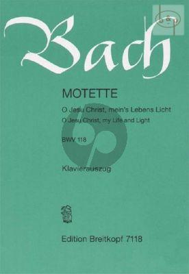 Kantate BWV 118 - O Jesu Christ, meins Lebens Licht (O Jesus Christ, my Life and Light) (1. und 2. Fassung)
