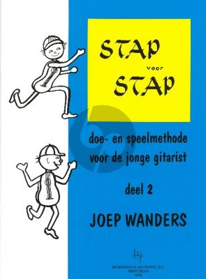 Wanders Stap voor Stap Vol.2 Methode voor Gitaar voor jonge kinderen (Method for Young Children Dutch Language)