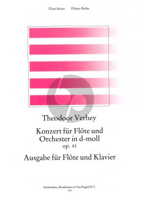 Verhey Concerto No.1 d-minor Op.43 (Flute-Orch.) (piano red.) (edited by Rien de Reede)