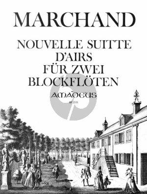 Marchand Nouvelle Suitte d'Airs 2 Blockflöten (Flöten, Oboen, Violinen) (Yvonne Morgan)