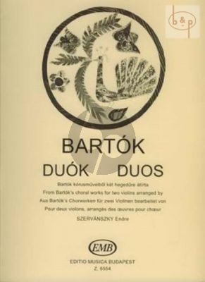 Bartok Duets for 2 Violins from Choral Works (transcr. Endre Szervánszky)