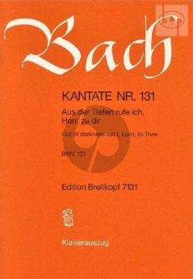 Kantate No.131 BWV 131 - Aus der Tiefen rufe ich, Herr zu dir (Out of darkness call I, Lord, to Thee)