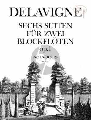 6 Suites de Pieces Op. 1 2 Blockflöten (oder Flöten / Oboen)