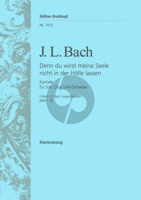 Bach Denn du wirst meine Seele nicht in der Hölle lassen als BWV 15 J. S. Bach zugeschrieben (Deutsch) (KA) Nabestellen