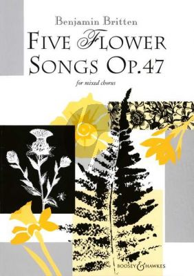 Britten Five Flower Songs Op.47 SATB