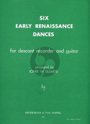 Duarte 6 Early Renaissance Dances for Descant Recorder and Guitar (Playing Score)