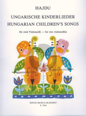 Hajdu Hungarian Children's Songs for 2 Cellos