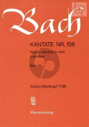 Kantate No.138 BWV 138 - Warum betrubst du dich, mein Herz