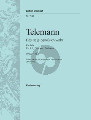 Telemann Kantate TVWV 1:183 - als BWV 141 Johann S. Bach zugeschrieben Das is je gewisslich wahr (Deutsch) (KA)