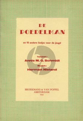 Nieland De Poedelman en 15 andere liedjes voor de jeugd (Teksten van Annie M.G. Schmidt)
