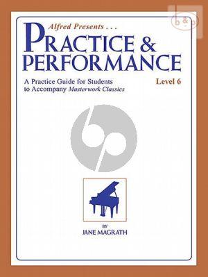 Practice & Performance Level 6