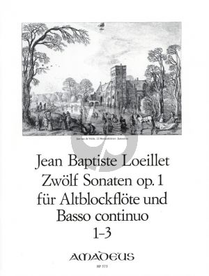Loeillet 12 Sonaten Op.1 Vol.1 No.1-3 Fur Altblockflote und Bc. (Amadeus)