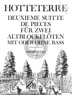 Hotteterre Deuxieme Suitte de Pieces Op. 6 2 Altblockflöten (Winfried Michel)