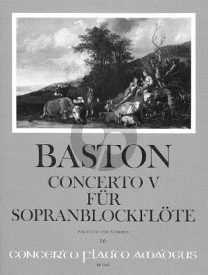 Baston Concerto V C-dur (Sopranblockflote-2 Vi-Va-Bc) (Part./Stimmen)