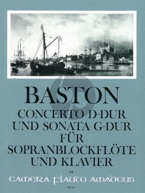 Baston Concerto No.6 D-dur and Sonata G-dur Descant Rec.-Piano