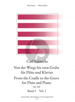 Reinecke From the Cradle to the Grave Vol.1 (Von der Wiege bis zum Grabe) Flute-Piano
