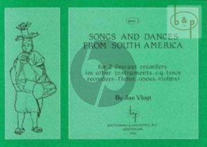 Songs and Dances from South America Vol.2