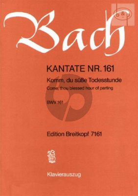 Bach Kantate BWV 161 - Komm du susse Todesstunde (Come, thou blessed hour of parting) KA (dt./engl.)