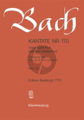 Bach Kantate No.170 BWV 170 - Vergnugte Ruh, beliebte Seelenlust (O blesses rest, thou giv'st true happiness) (Deutsch/Englisch) (KA)