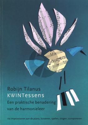 Tilanus KWINTessens (Praktische benadering Harmonieleer) (Boek + Bestanden met muziekvoorbeelden)