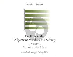 Reede Die Flote in der 'Allgemeine Musikalische Zeitung' (1798-1848) (paperb.) (424 pages)
