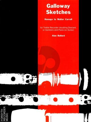 Bullard Galloway Sketches Treble Recorder and Piano or Guitar (Hommage to Walter Carroll)
